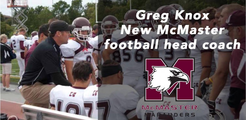 Greg Knox to be named McMaster football head coach Former defensive coordinator from the Vanier Cup runs takes the reigns
