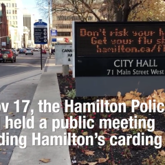 Snews — Hamilton Carding Policy Review The Hamilton Police Board held a public meeting to discuss Hamilton's carding policies
